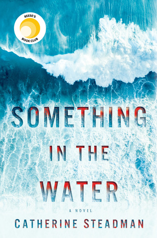 Audiobook Review – Something in the Water by Catherine Steadman