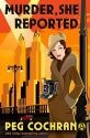 Review – Murder, She Reported by Peg Cochran