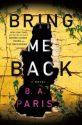 Review – Bring Me Back by B.A. Paris