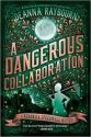 Audiobook Review – A Dangerous Collaboration by Deanna Raybourn