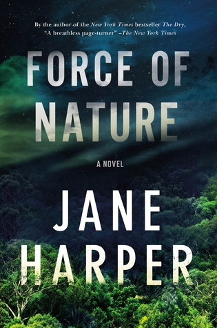 Review – Force of Nature by Jane Harper