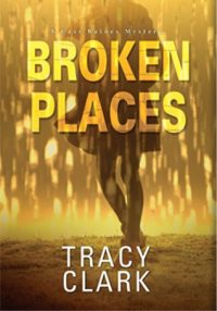 Review – Broken Places by Tracy Clark