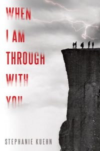 Audiobook Review – When I Am Through With You by Stephanie Kuehn