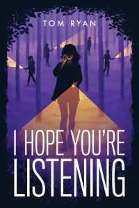 Review – I Hope You're Listening by Tom Ryan